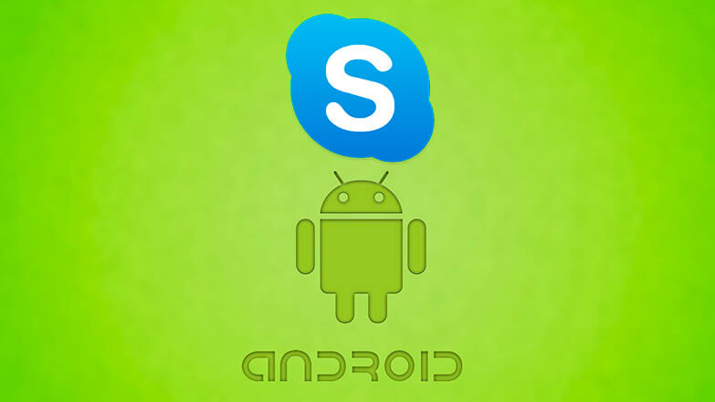 Skype для Android