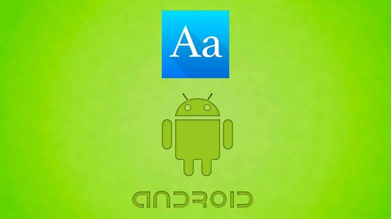 Как поменять шрифт на Андроид смартфоне