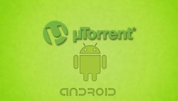 Работа с торрент файлами на Android устройствах