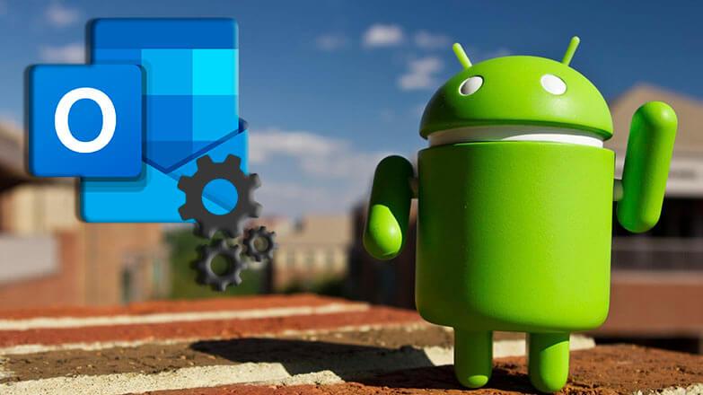 Настройка Microsoft Outlook на Android